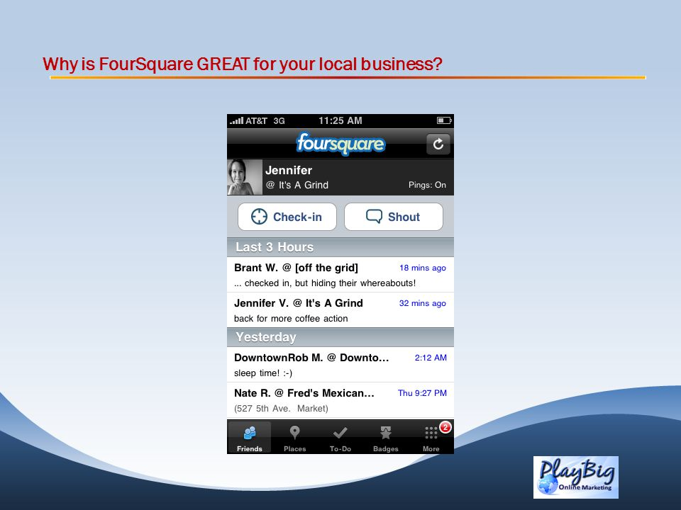 Why is FourSquare GREAT for your local business?