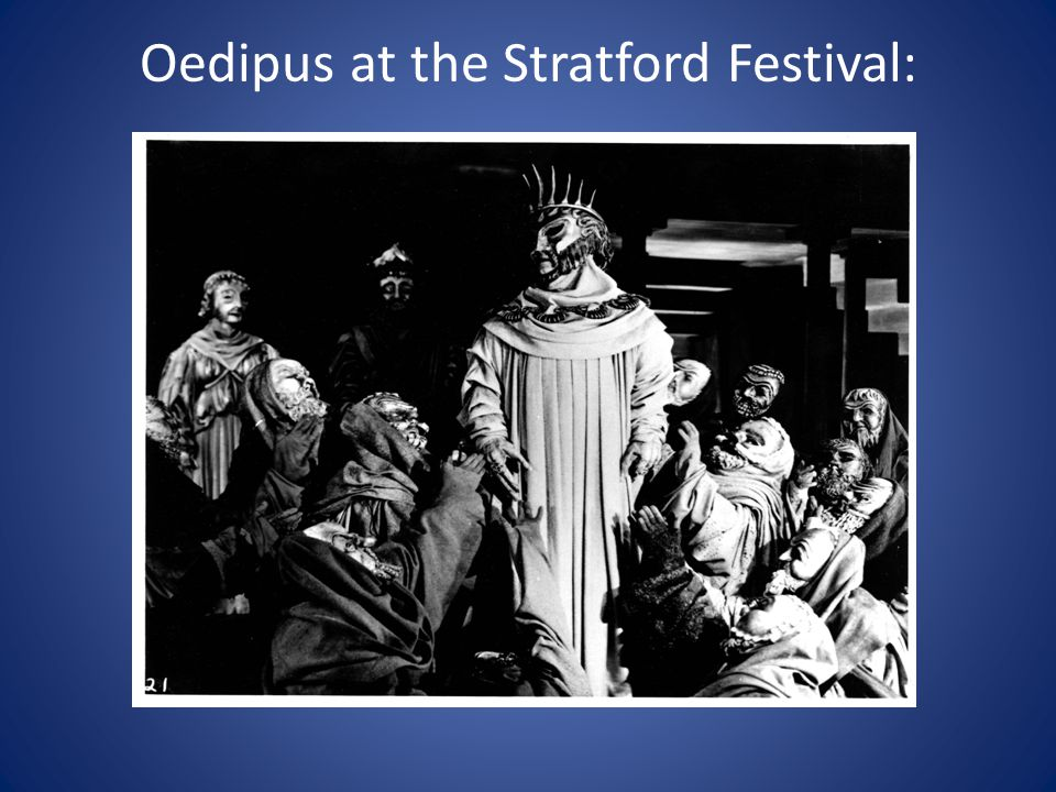 Oedipus at the Stratford Festival: