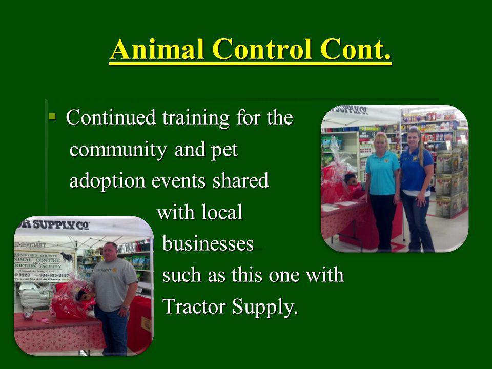 Animal Control Cont.