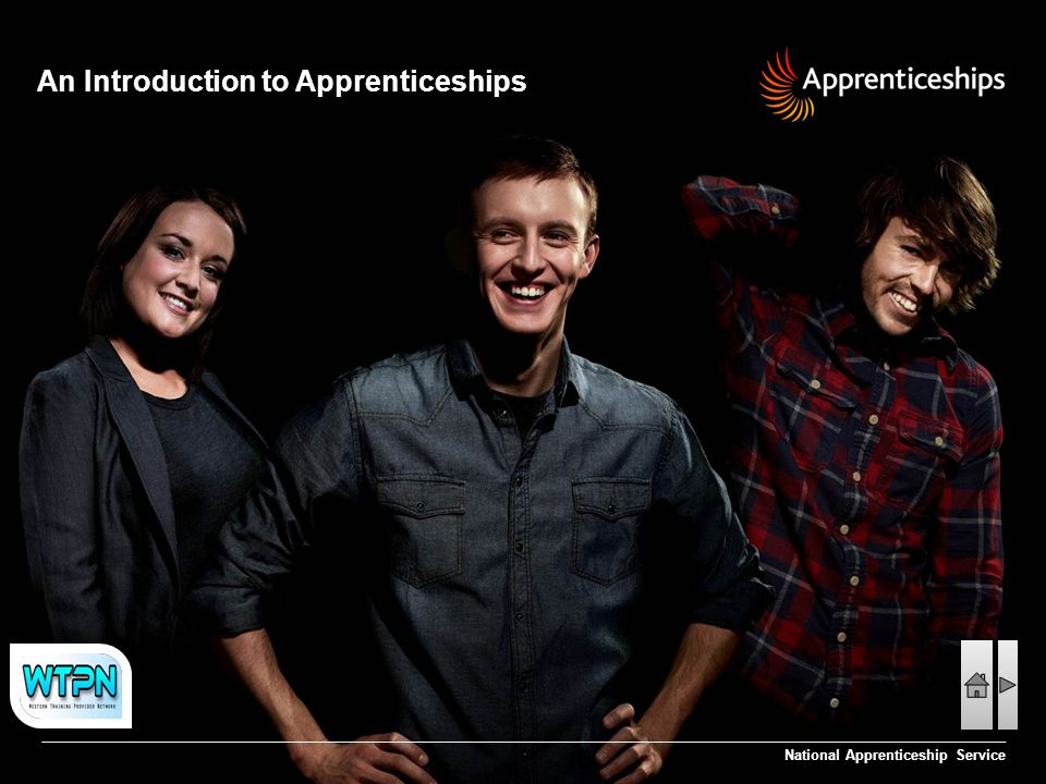 An Introduction to Apprenticeships National Apprenticeship Service