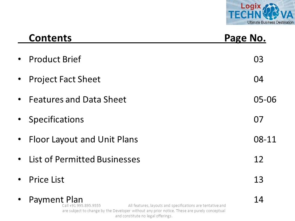 ContentsPage No. Product Brief03 Project Fact Sheet04 Features and Data Sheet05-06 Specifications07 Floor Layout and Unit Plans08-11 List of Permitted
