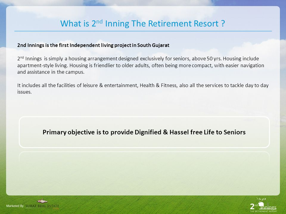 7 Is 2nd Innings an Old Age Home ? NO