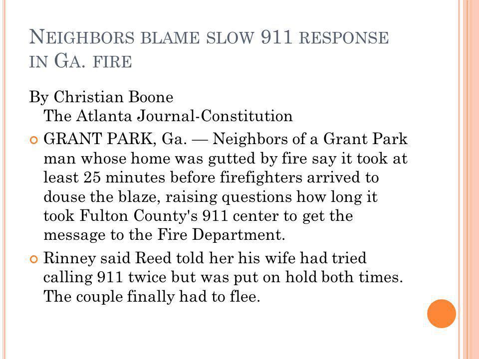 N EIGHBORS BLAME SLOW 911 RESPONSE IN G A.