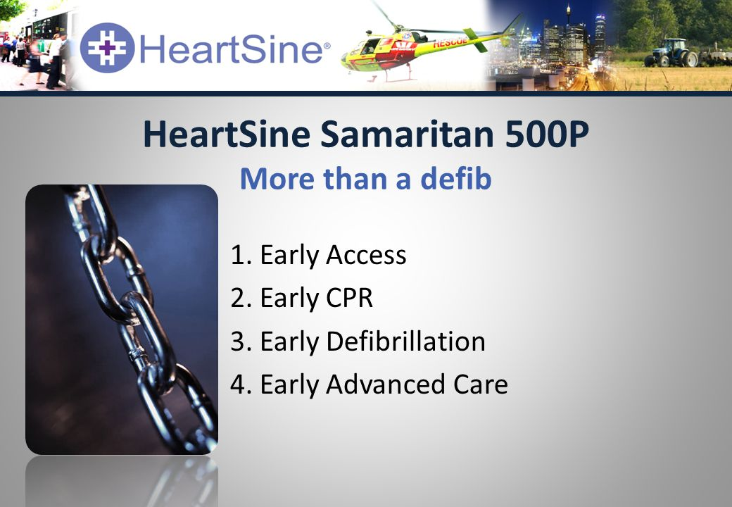 1. Early Access 2. Early CPR 3. Early Defibrillation 4.