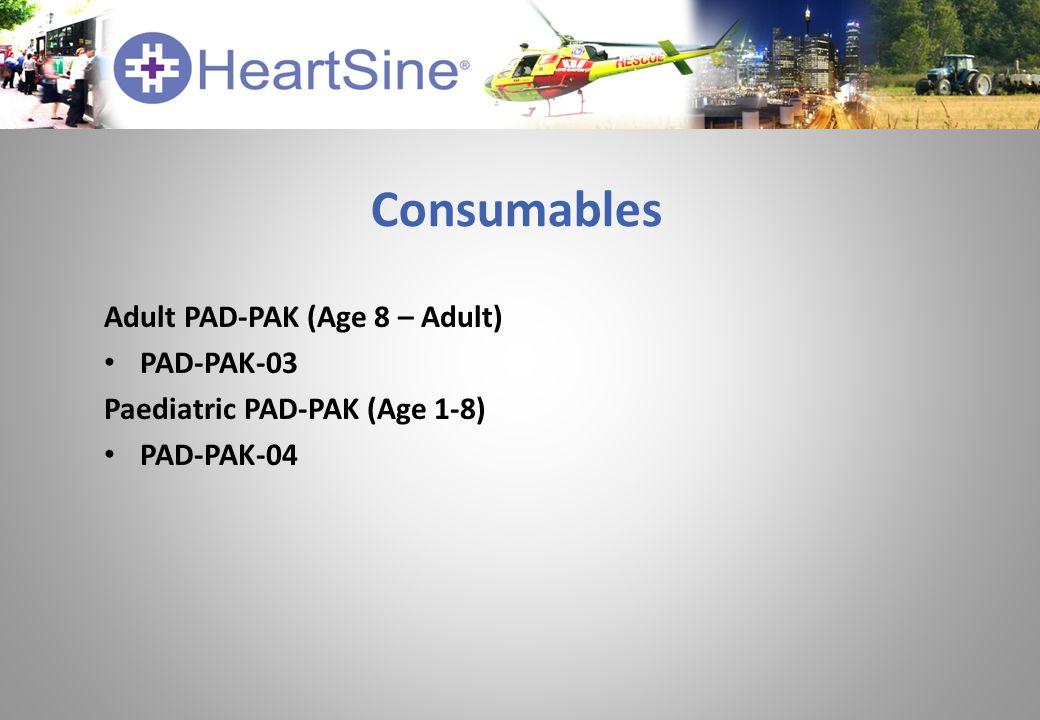 Consumables Adult PAD-PAK (Age 8 – Adult) PAD-PAK-03 Paediatric PAD-PAK (Age 1-8) PAD-PAK-04