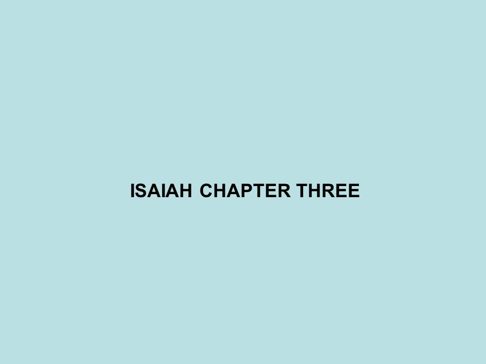 ISAIAH CHAPTER THREE
