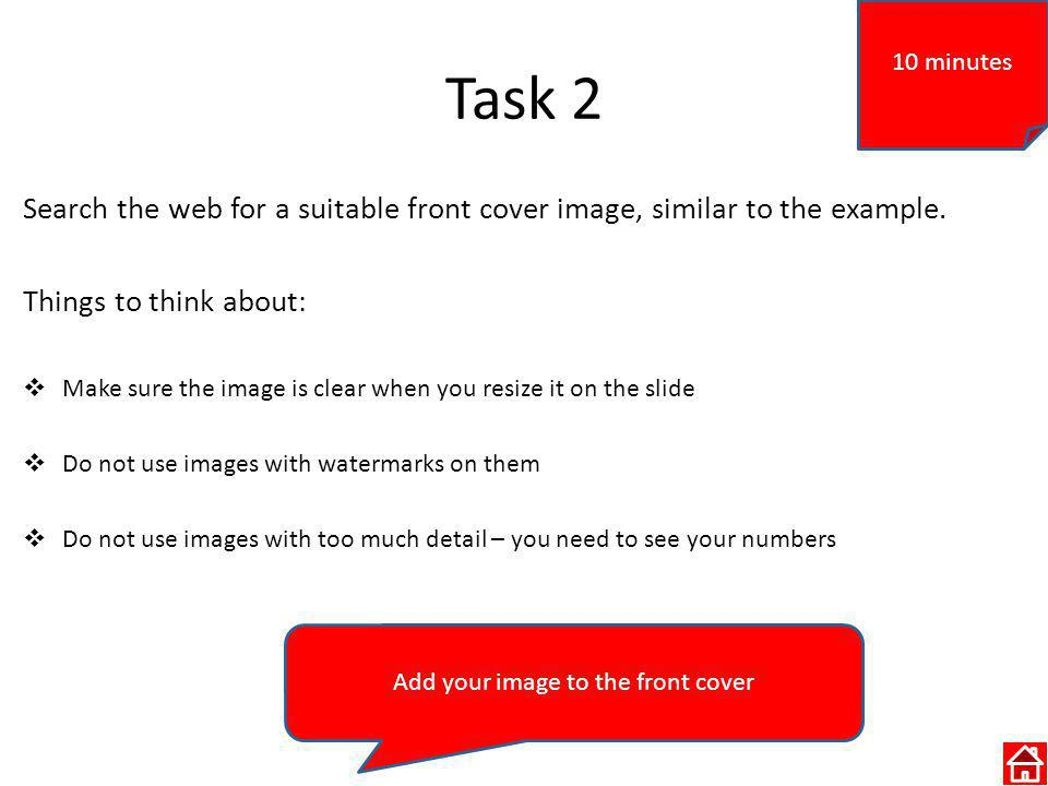 Task 2 Search the web for a suitable front cover image, similar to the example.