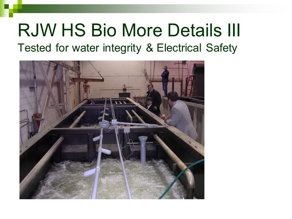 RJW HS Bio More Details III Tested for water integrity & Electrical Safety
