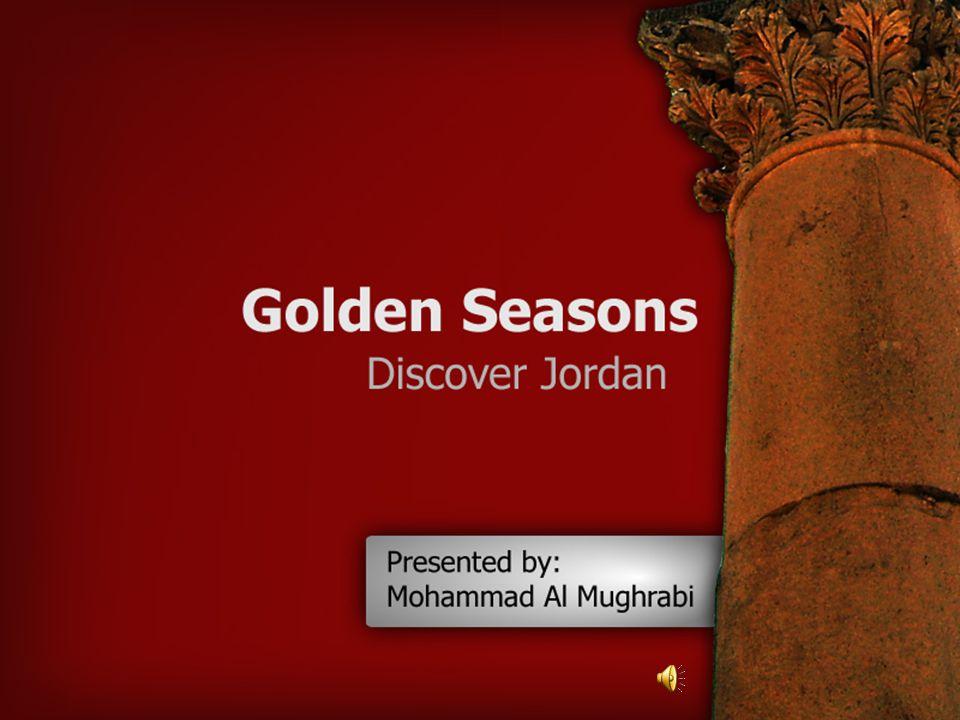 Golden Seasons Jerash Beneath its external Graeco - Roman veneer, Jerash also preserves a subtle blend of east and west.