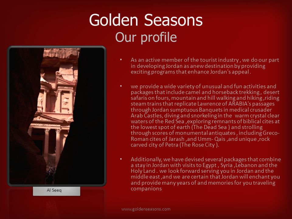 Golden Seasons Petra Much of Petras fascination comes from its setting on the edge of Wadi Araba.