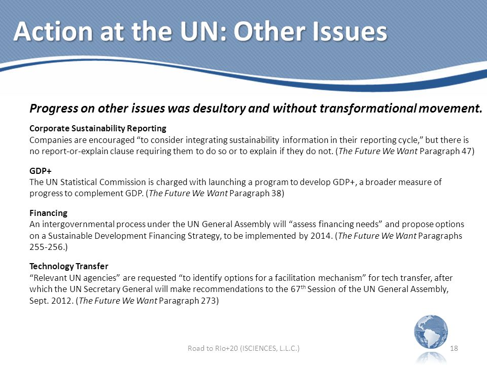 Action at the UN: Other Issues Progress on other issues was desultory and without transformational movement.