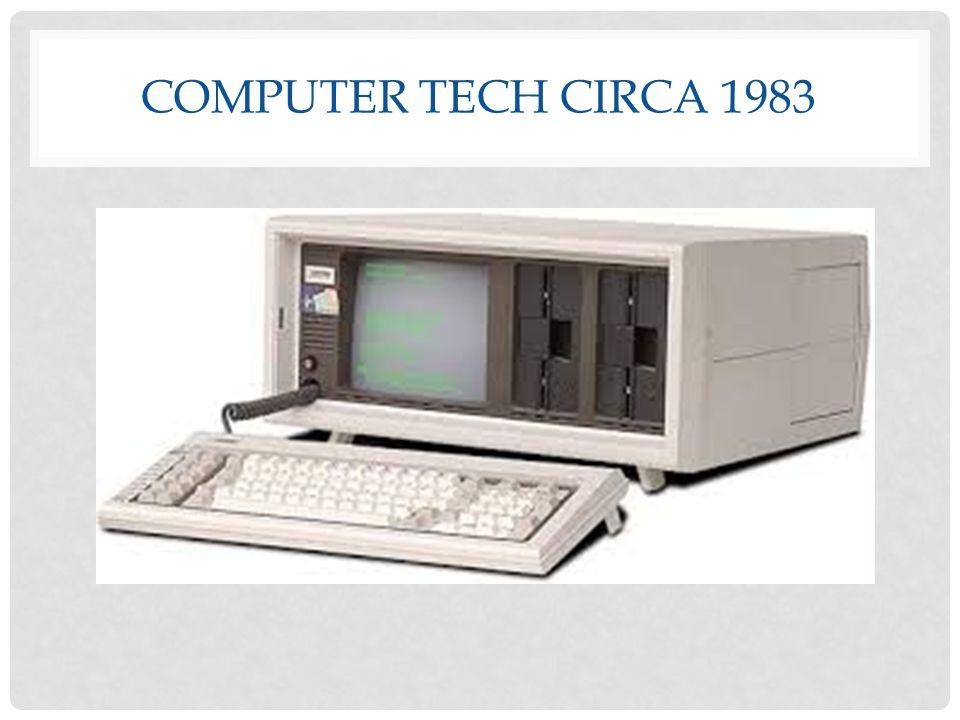 COMPUTER TECH CIRCA 1983