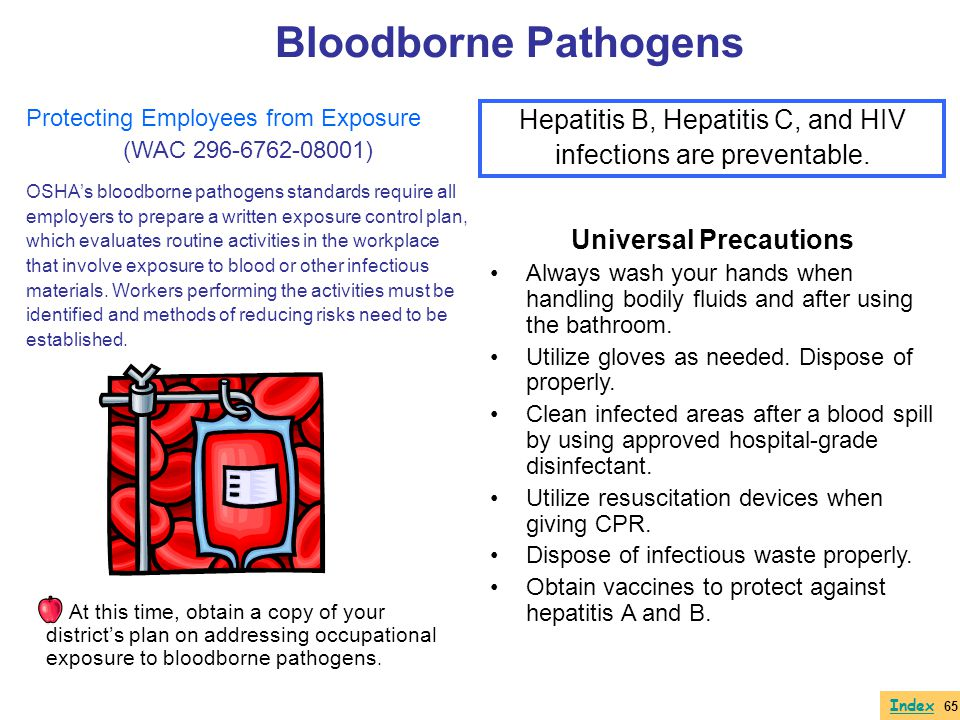 Protecting Employees from Exposure (WAC 296-6762-08001) OSHAs bloodborne pathogens standards require all employers to prepare a written exposure contr