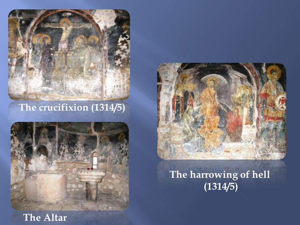 The harrowing of hell (1314/5) The Altar The crucifixion (1314/5)