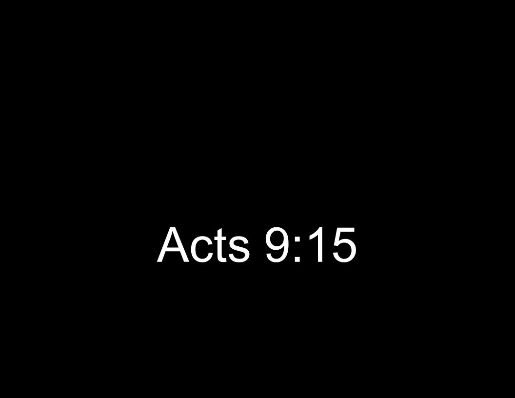 Acts 9:15