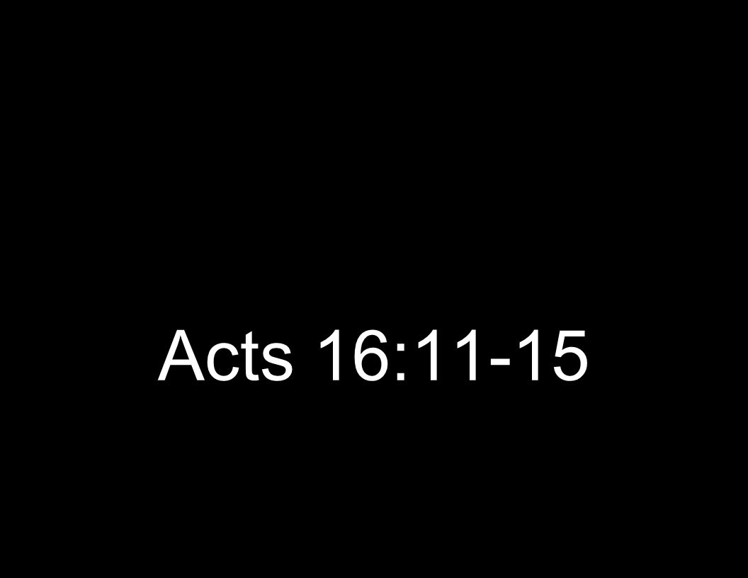 Acts 16:11-15