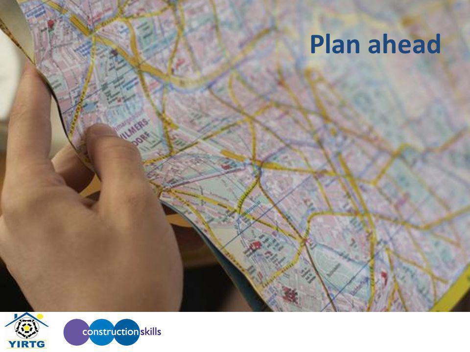 Plan ahead
