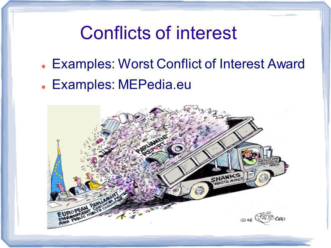 Conflicts of interest Examples: Worst Conflict of Interest Award Examples: MEPedia.eu