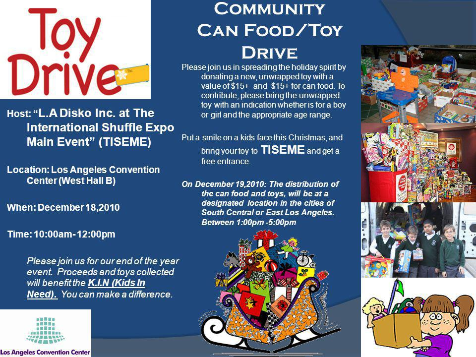 Community Can Food/Toy Drive Host: L.A Disko Inc.