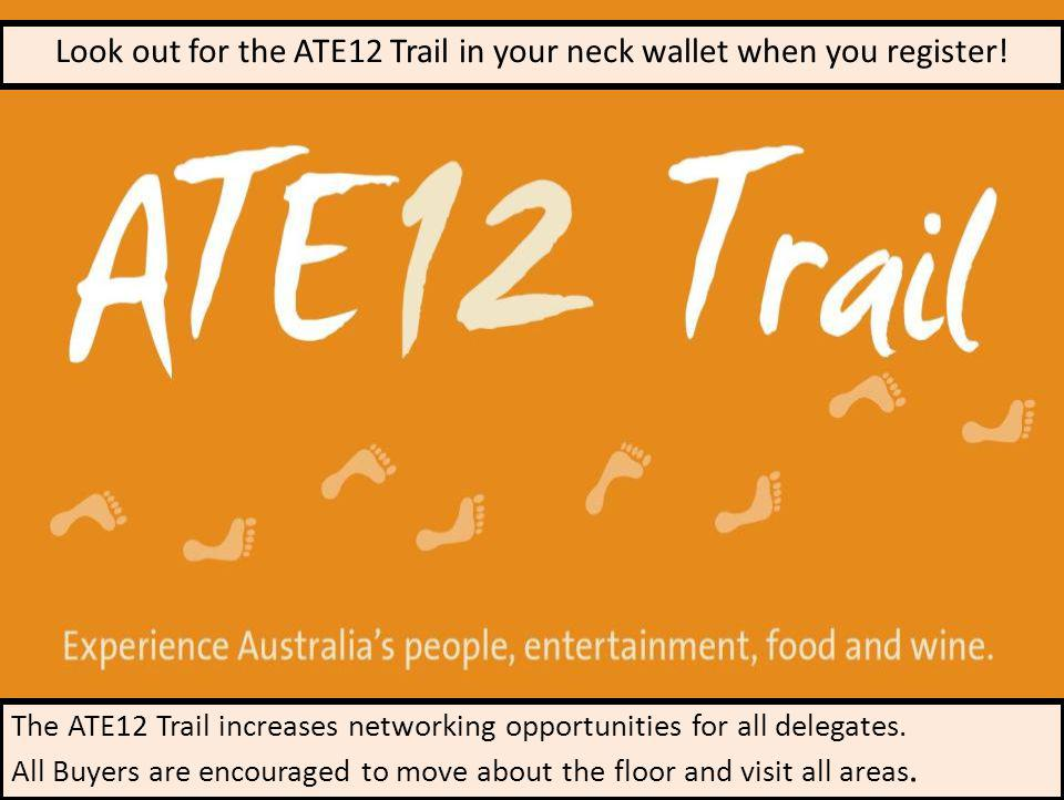 Look out for the ATE12 Trail in your neck wallet when you register.