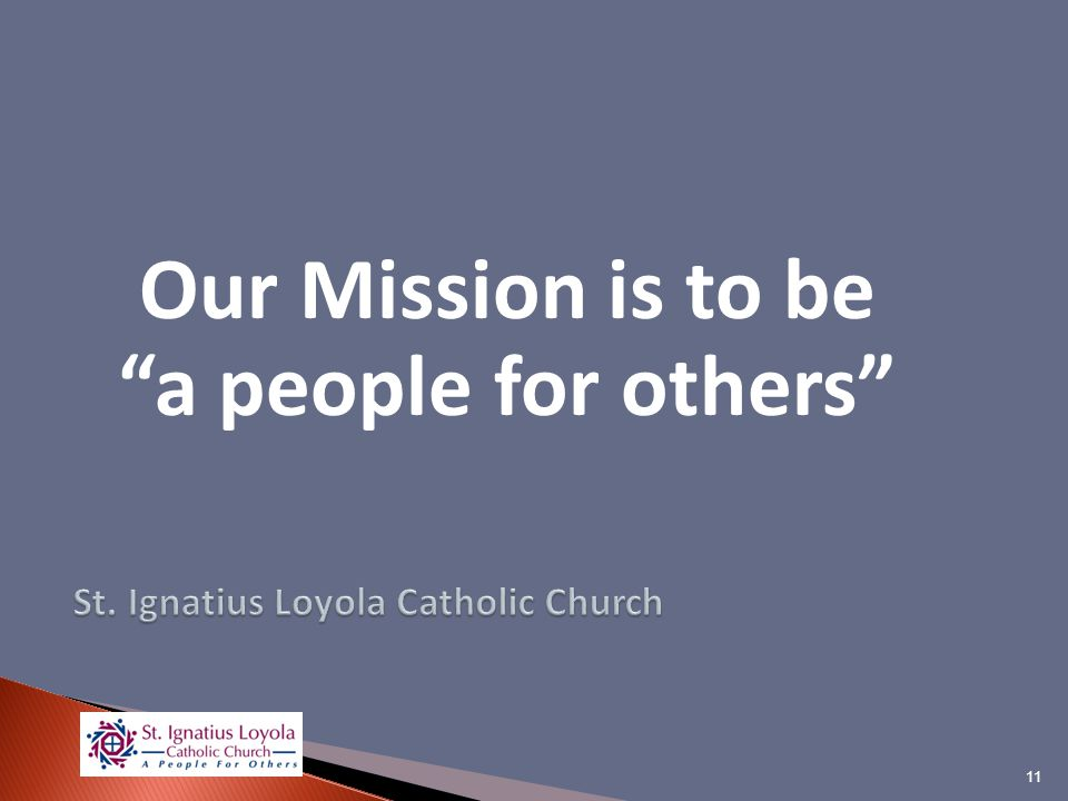 Our Mission is to be a people for others 11