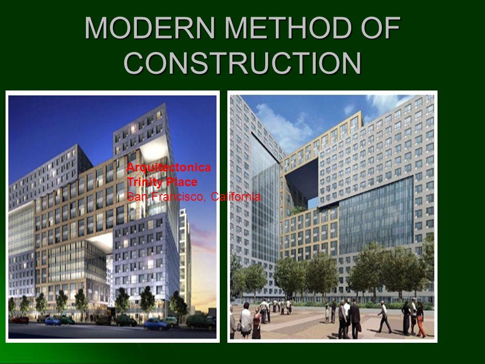 MODERN METHOD OF CONSTRUCTION Arquitectonica Trinity Place San Francisco, California