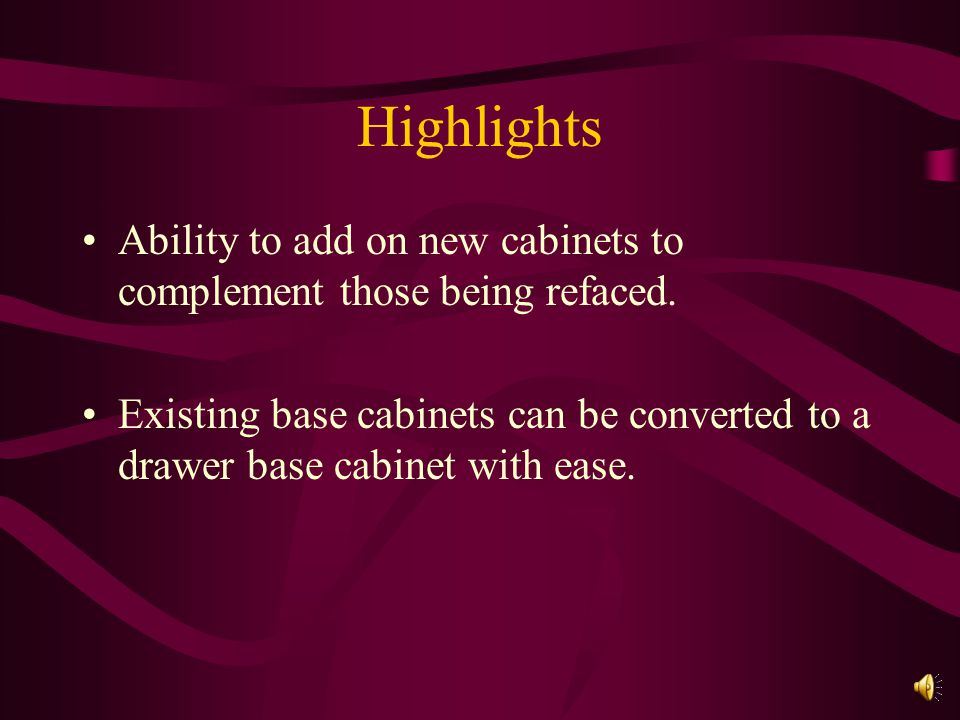 Highlights Ability to add on new cabinets to complement those being refaced.