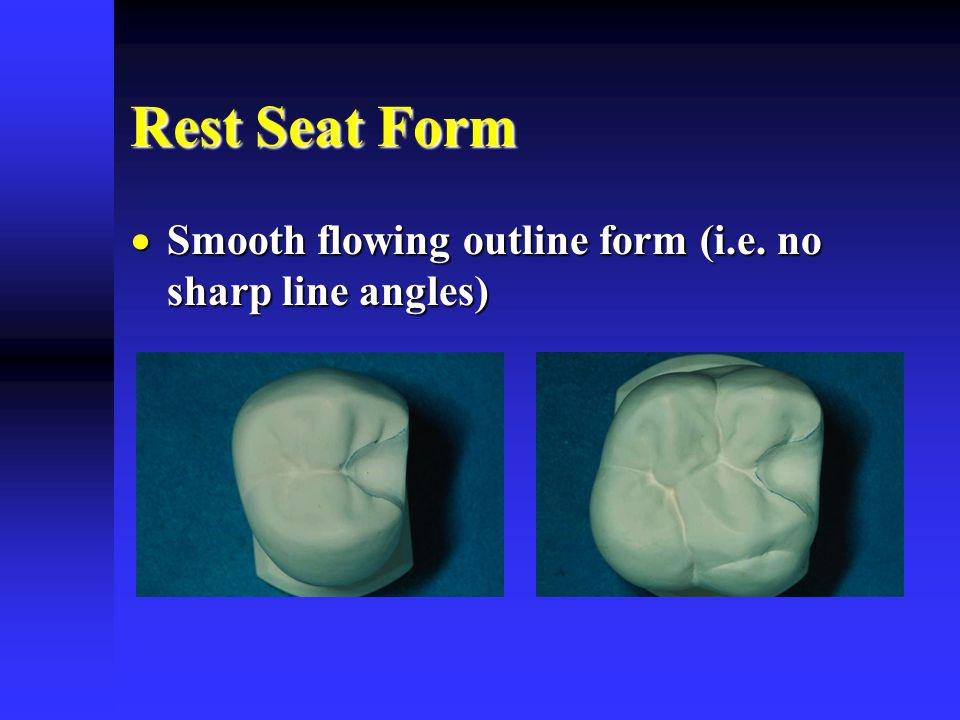 Rest Seat Form Smooth flowing outline form (i.e.