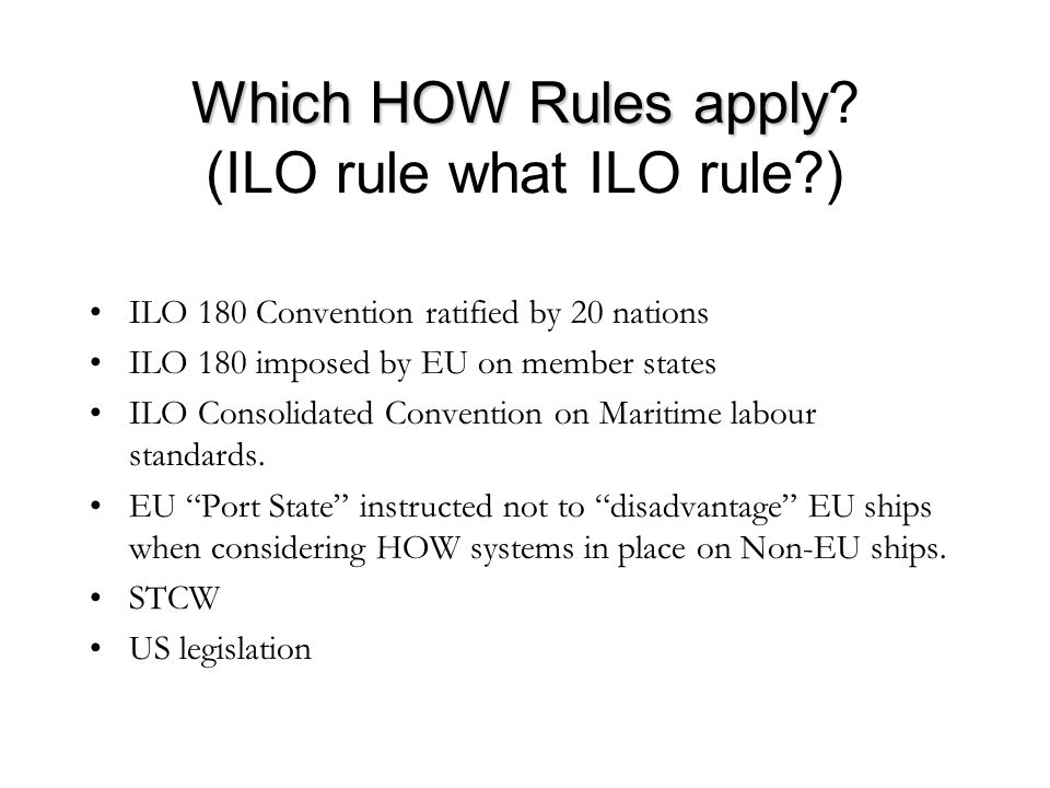 Which HOW Rules apply Which HOW Rules apply.