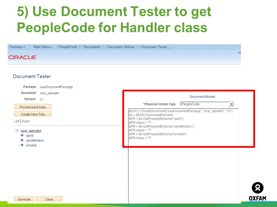 Page 38 5) Use Document Tester to get PeopleCode for Handler class