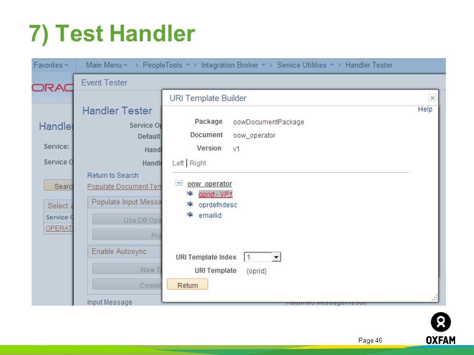 Page 46 7) Test Handler