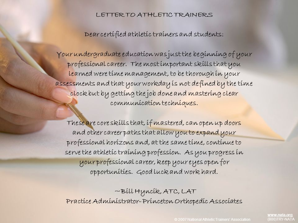 © 2009 National Athletic Trainers Association www.nata.org (800)TRY-NATA LETTER TO ATHLETIC TRAINERS Dear certified athletic trainers and students: Yo