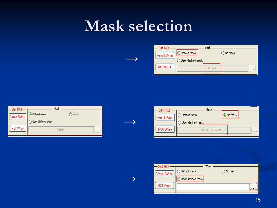 15 Mask selection