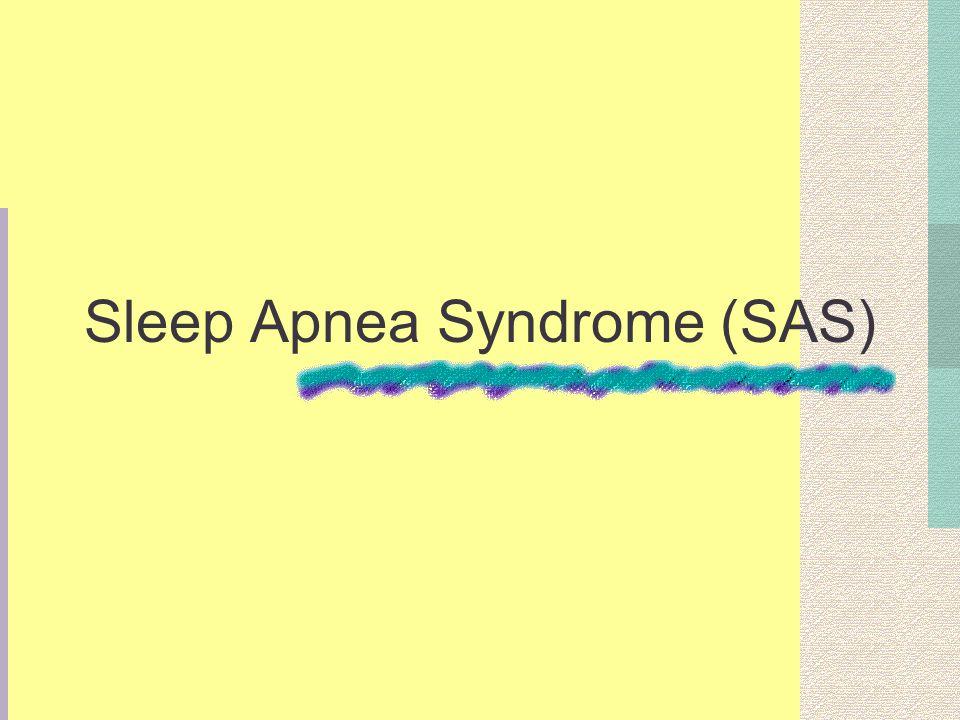 Sleep Apnea Syndrome (SAS)