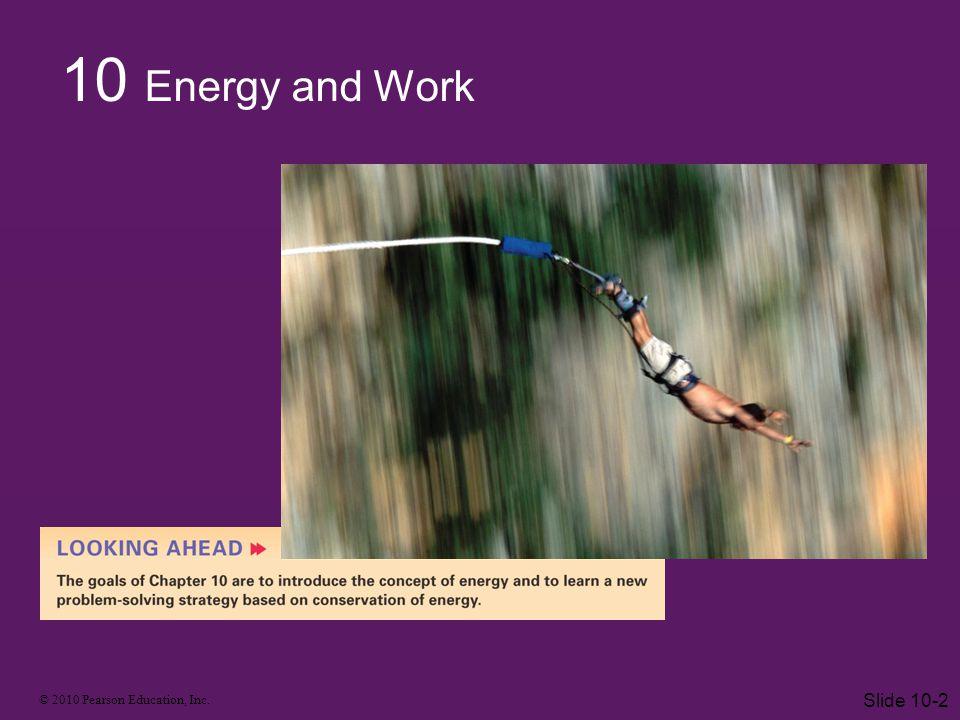 © 2010 Pearson Education, Inc. Slide 10-3
