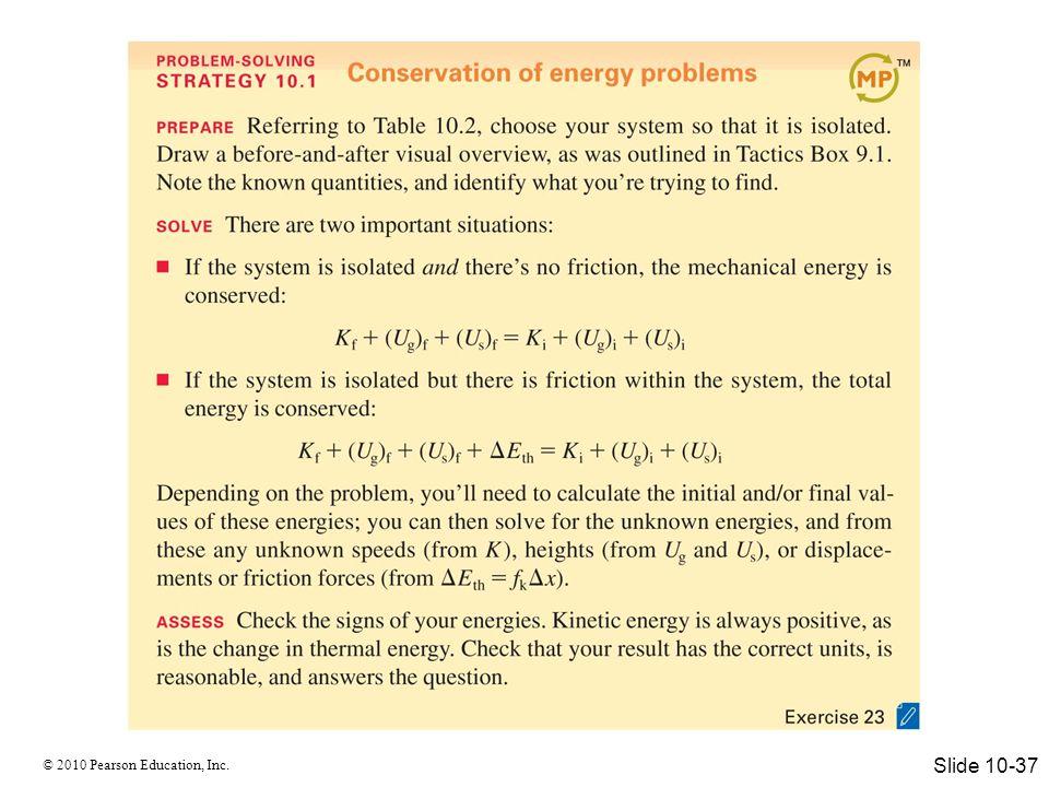 © 2010 Pearson Education, Inc. Elastic Collisions Slide 10-38