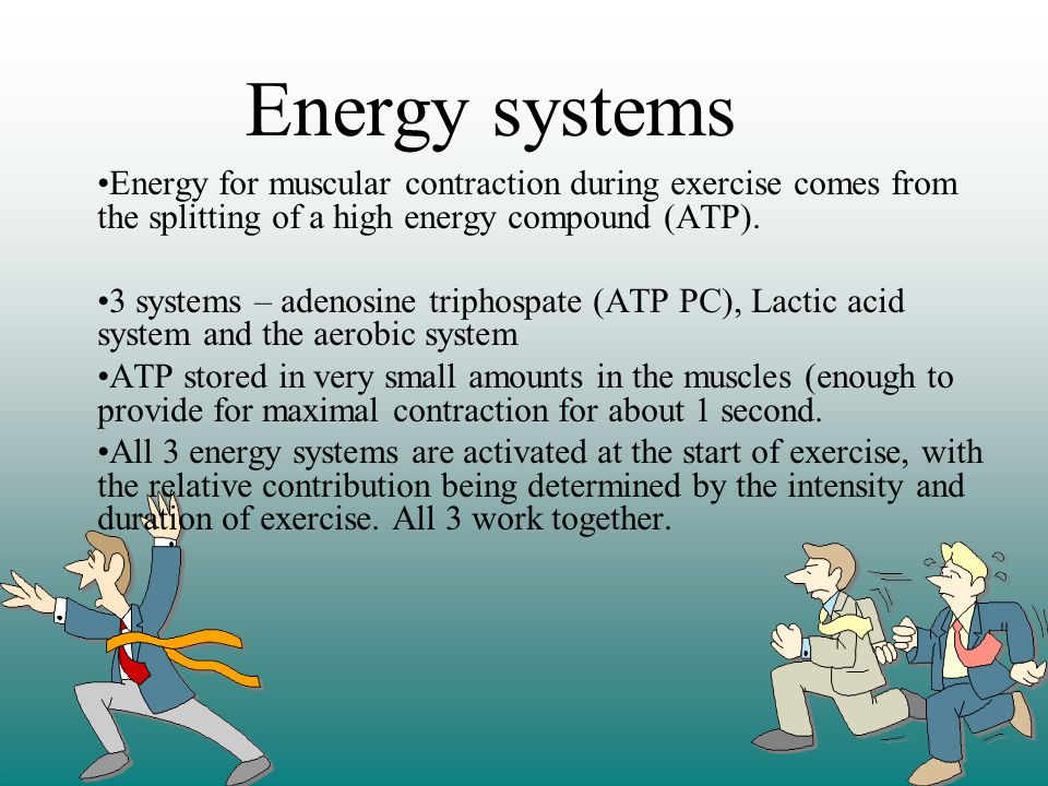 Energy systems Energy for muscular contraction during exercise comes from the splitting of a high energy compound (ATP). 3 systems – adenosine triphos