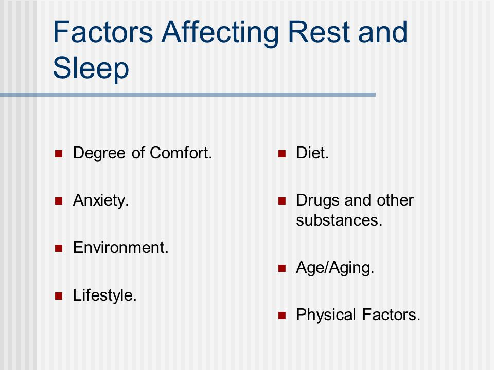 Factors Affecting Rest and Sleep Degree of Comfort.