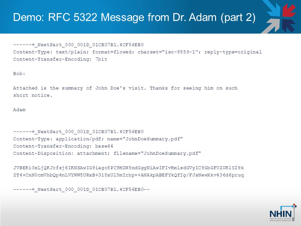 Demo: RFC 5322 Message from Dr. Adam (part 2) ------=_NextPart_000_001D_01CB07B1.4CF56EB0 Content-Type: text/plain; format=flowed; charset=