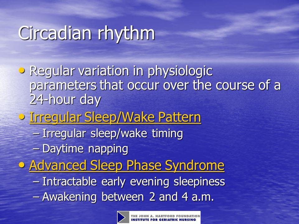 Sleep Disturbances 1.Dyssomnias 2. Parasomnias 3.