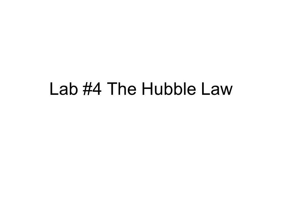 Lab #4 The Hubble Law