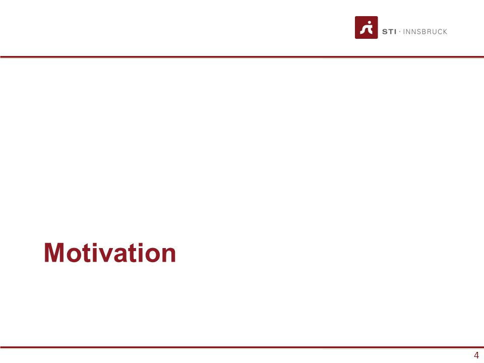 4 Motivation