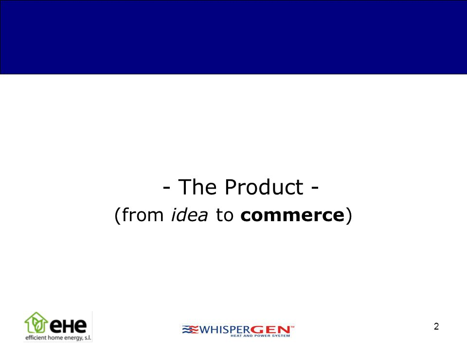 2 - The Product - (from idea to commerce)