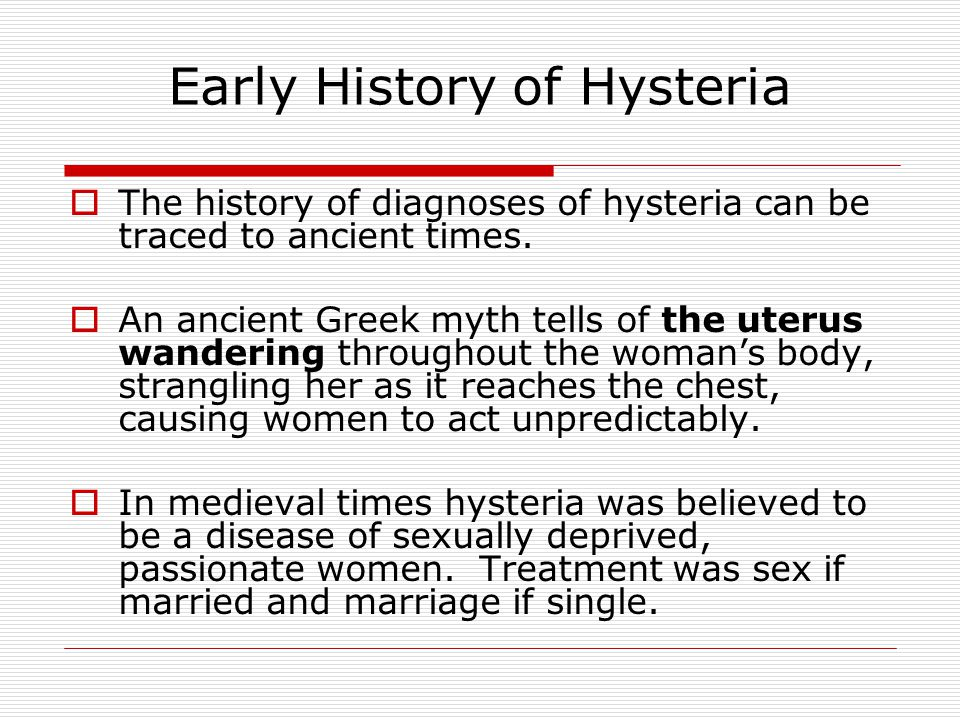 The Victorian Era A doctor in 1859 claimed that 25% of all women suffer from hysteria.