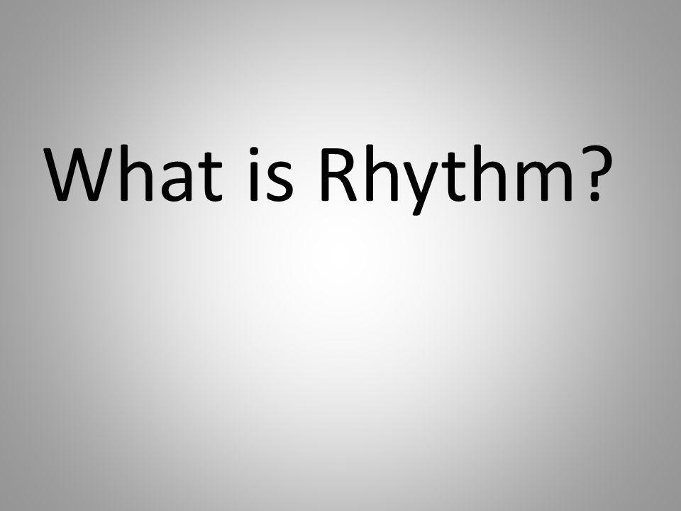 What is Rhythm?