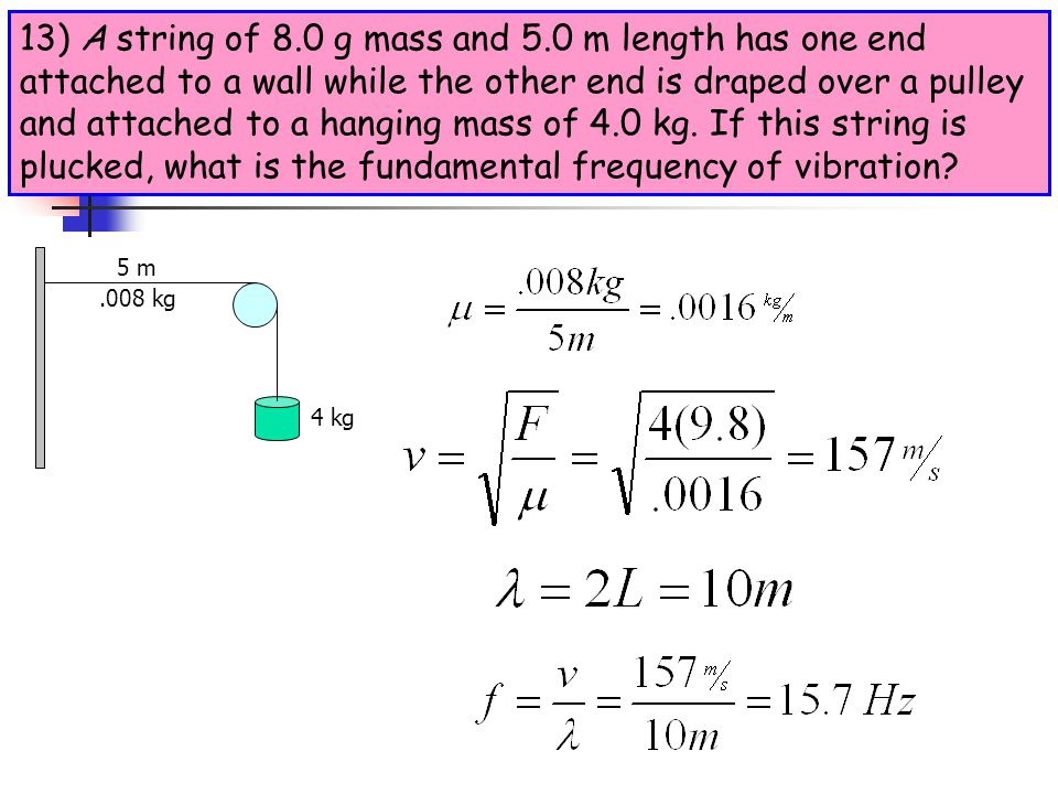 12) A pipe open at each end has a fundamental frequency of 300 Hz when the speed of sound in air is 333 m/s, (a) What is the length of the pipe? (b) W