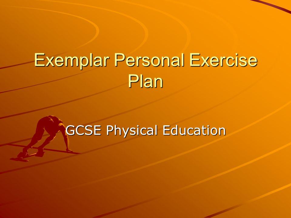 Exemplar Personal Exercise Plan GCSE Physical Education