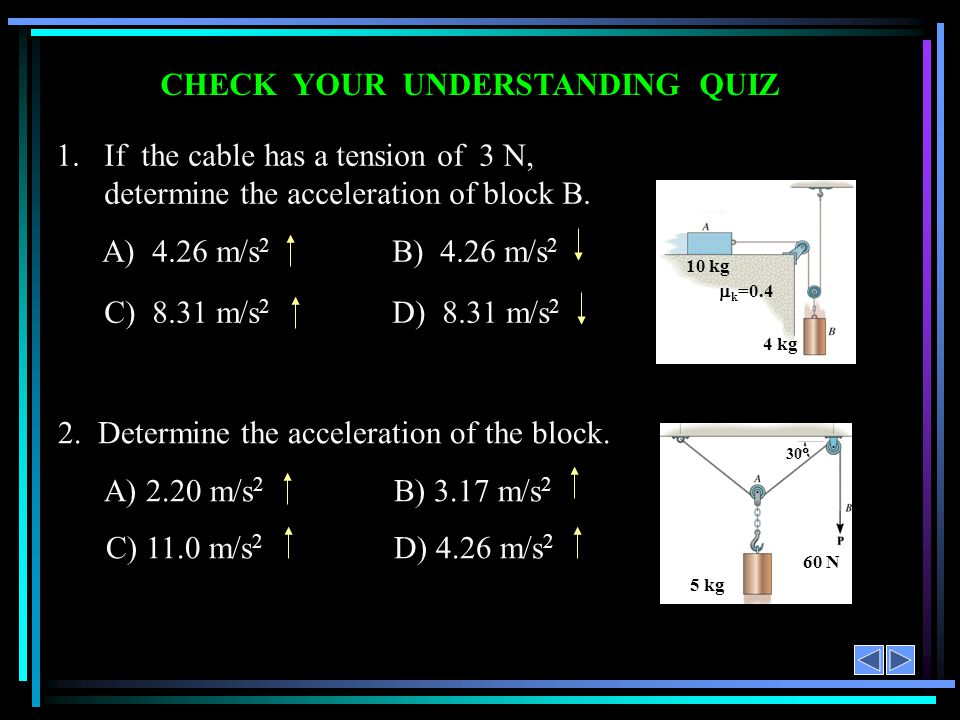 CONCEPT QUIZ 1.If a particle moves in the x - y plane, its angular momentum vector is in the A) x direction.B) y direction.