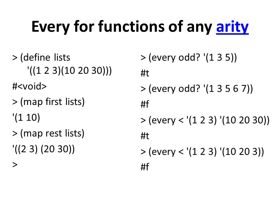 Every for functions of any arityarity > (every odd.