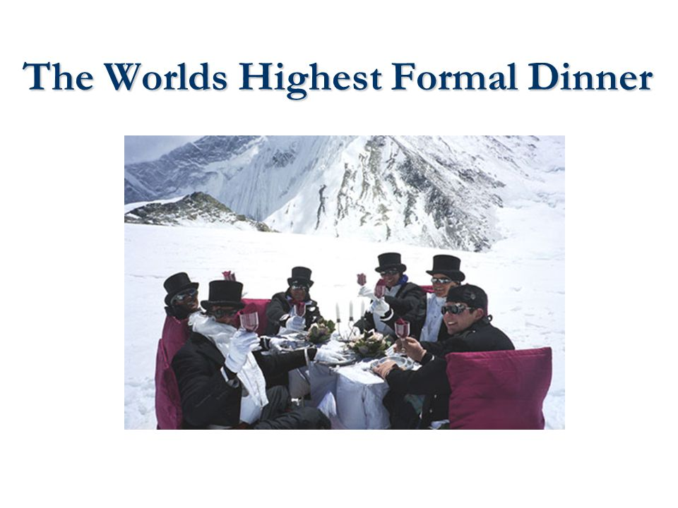 The Worlds Highest Formal Dinner